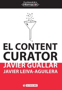 Reseña: El content curator. Guía básica para el nuevo profesional de internet